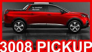 Peugeot Pick Up 2018 : photoshop peugeot 3008 pickup 2018 peugeot youtube ~ New.letsfixerimages.club Revue des Voitures