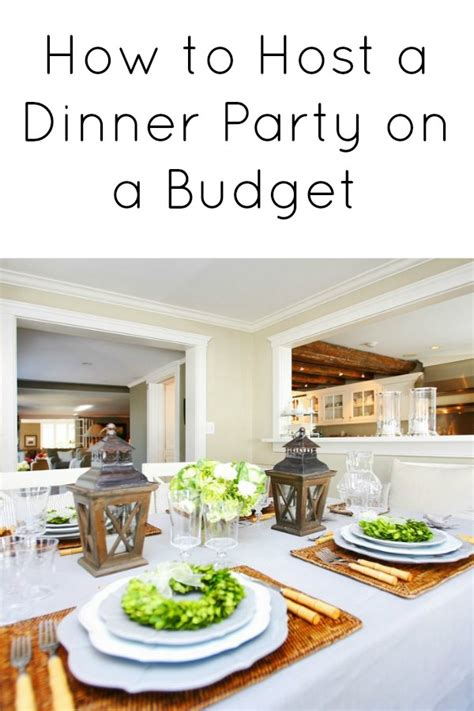 How To Host A Dinner Party On A Budget Bargainbriana