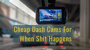 Best Dash Cam Under  100  Review  U0026 Guide