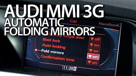 enable automatic folding mirrors  audi mmi
