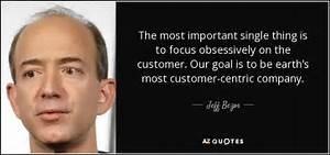 Jeff Bezos quot... Customer Centricity Quotes