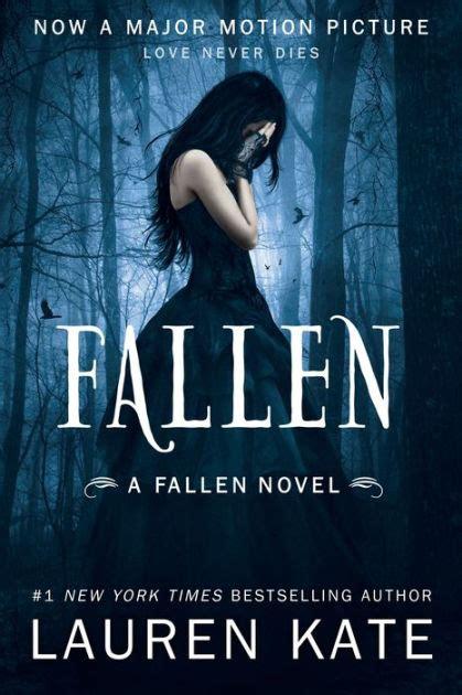 Fallen (Lauren Kate's Fallen Series #1) by Lauren Kate ...