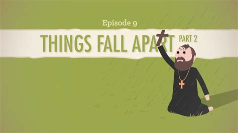 Things Fall Appart by Things Fall Apart Part 2 Crash Course Literature 209