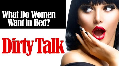 how to talk to a in bed what do want in bed talk