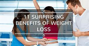 11 Surprising Benefits of Weight Loss - Construct Muscles