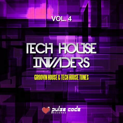Vatechhouseinvadersvol4(groovinhouseandtechhouse