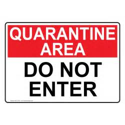 Quarantine Do Not Enter Sign