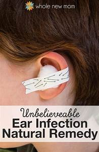 Natural Ear Infection Remedies  U0026 One That Worked