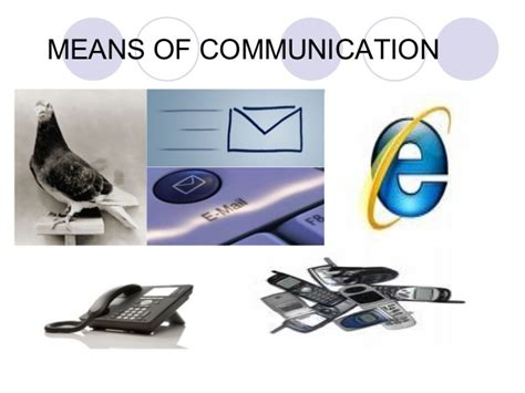 communication and means