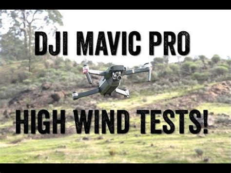 dji mavic high wind tests youtube