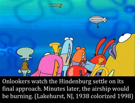 Spongebob History Memes - oh the humanity spongebob history captions know your meme