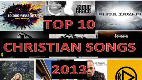 Top 10 Christian Songs *new 2013*