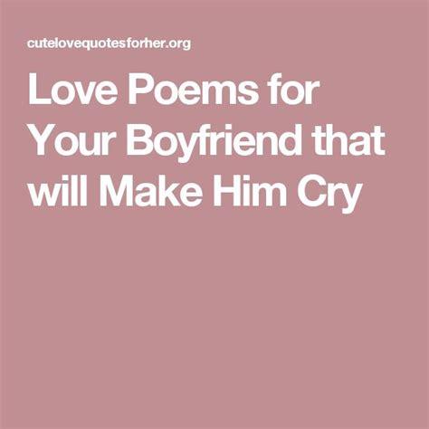 love poems   boyfriend     cry