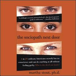 sociopath next door sociopaths power they winning by martha stout