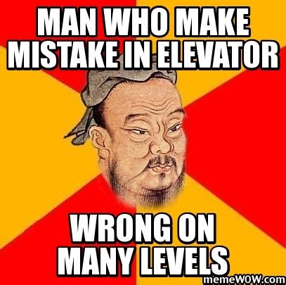 Confucius Say Meme - confucius say politician is one who s by confucius like success