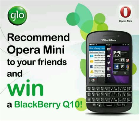 Opera mini, the mobile version of the opera browser was popular on previous blackberry models because it made the old blackberry 7 models feel more like the opera mini browser, as of a check three minutes ago on our z10 device, is not available. Recommend Opera Mini and win a BlackBerry Q10 - Blackberry ...