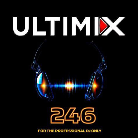 Ultimix 246 (september 2017)  Mp3 Buy, Full Tracklist