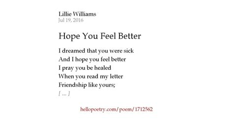 Hope You Feel Better By Lillie Williams  Hello Poetry