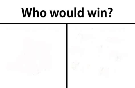 Who Would Win Template Shitpostbot 5000