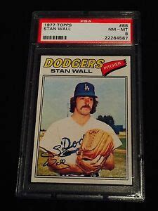 Card grading is required to establish true baseball card values.if you want a dealer to buy your baseball cards as 'graded', it must be done by one of the professional sports card grading companies whose methods are accepted by sports card dealers. 1977 TOPPS #88 STAN WALL GRADED BASEBALL CARD PSA 8 NEAR MINT   eBay