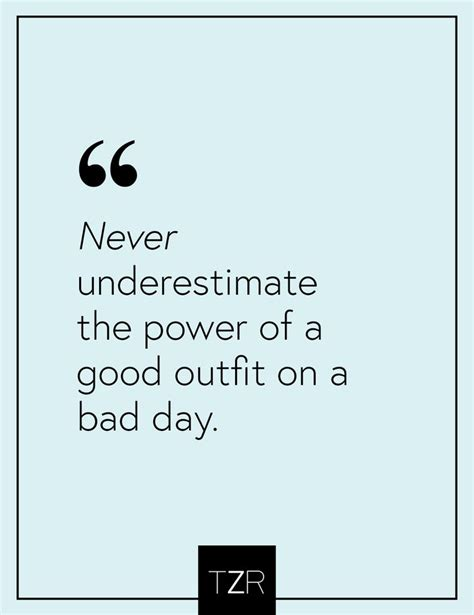 Outfit Of The Day Quotes