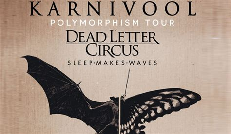 dead letter circus karnivool announce australian tour with dead letter circus 21309 | karnivool banner