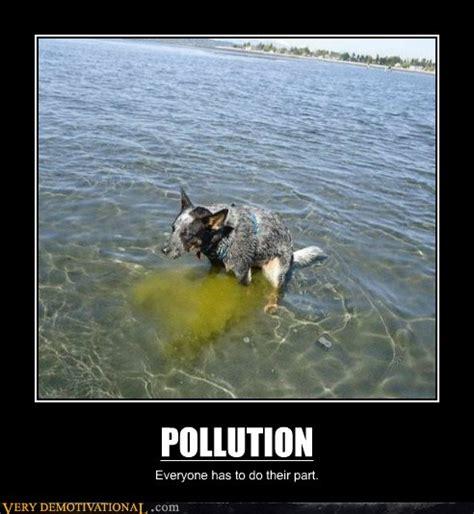 demotivational pollution  demotivational
