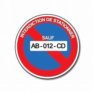 Panneau Interdit De Stationner : panneau interdiction de stationner dans plaque de maison ~ Dailycaller-alerts.com Idées de Décoration
