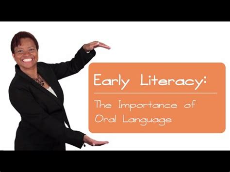 early literacy  importance  oral language youtube