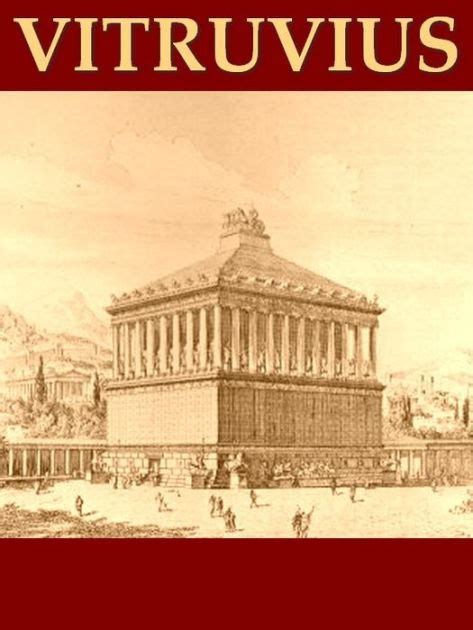 The Ten Books On Architecture By Marcus Vitruvius Pollio