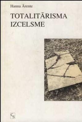 Totalitārisma izcelsme - Hanna Ārente - iBook.lv - Grāmatu ...