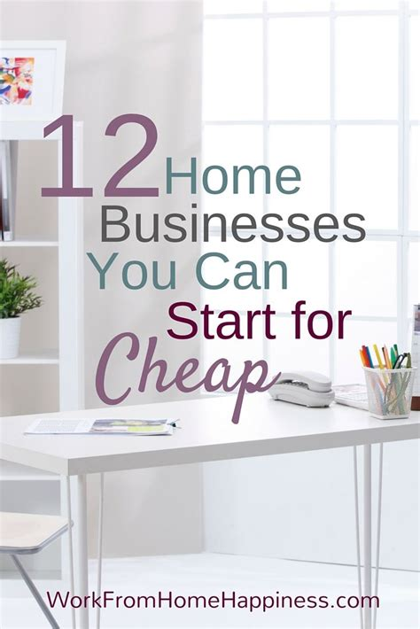 Are you searching for home business ideas that can be started with little or almost zero investment? 12 Home Business Ideas You Can Start for Cheap | Home ...