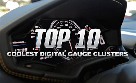 top  coolest digital gauge clusters autoguidecom news