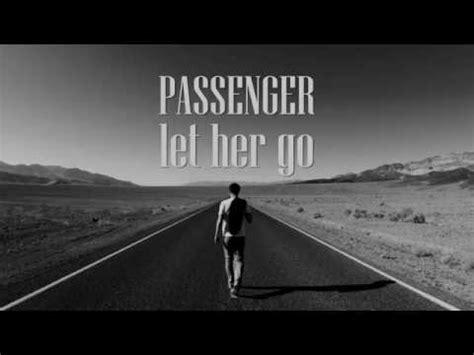 Passenger  Let Her Go Mp3 Musical Youtube