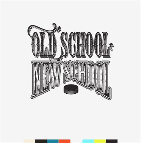 Old School Vs New School On Behance