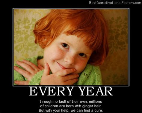 Meme Red Hair Kid - every year demotivational poster