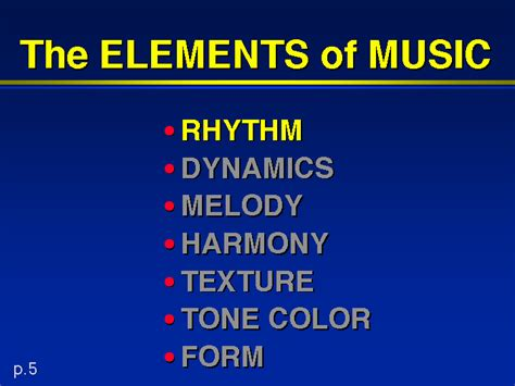 Music can be analysed by considering a variety of its elements, or parts (aspects, characteristics, features), individually or together. The ELEMENTS of MUSIC