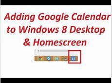 Adding Google Calendar to Windows 8 Home Screen and