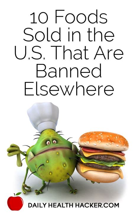 cuisines sold s 10 foods sold in the u s that are banned elsewhere