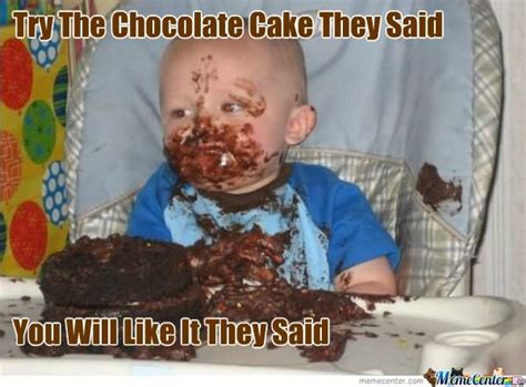 Cake Meme - 27 most funny cake meme images and pictures of all the time