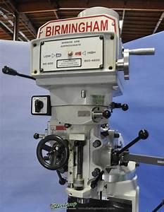 Brand New Birmingham  Variable Speed  Vertical Milling
