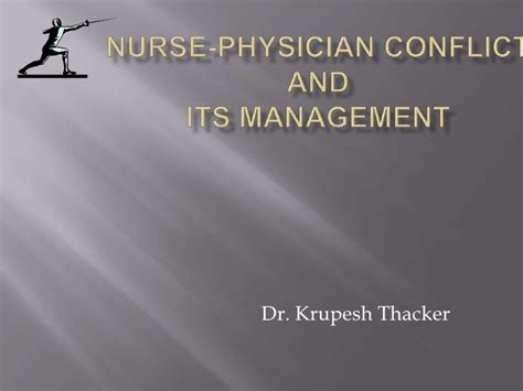 Nurse-physician Conflict Management