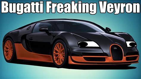 Bugatti Veyron History by The Bugatti Freaking Veyron A Car History