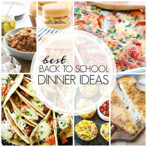 best dinner ideas back to school dinner ideas my suburban kitchen