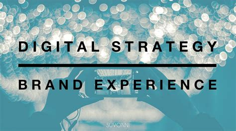 Digital Strategist - brand positioning in the digital age suvonni digital