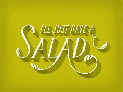 Salad Lies Typography Dishonesty Quotes Daily Ourselves