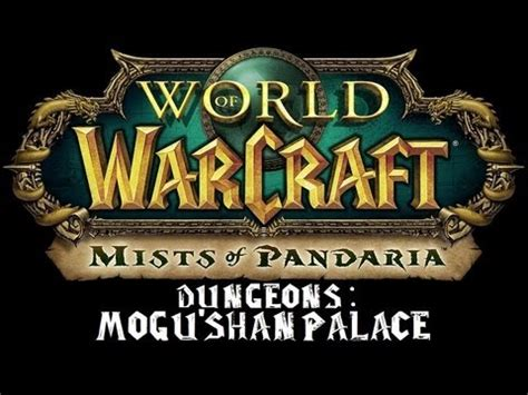 Siege Of Niuzao Temple Heroic Dungeon Guide Wod Of Warcraft Mists Of Pandaria The Temple Of T
