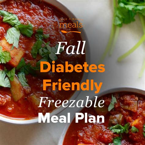 Seven meals (one meal daily) ranges between $75 and $85; Fall Diabetes-Friendly Mini Freezer Meal Plan Vol. 1 | Once A Month Meals