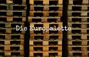 Maße Einer Europalette : die europalette wissenswertes ratgeber geschichte m belbau ~ Orissabook.com Haus und Dekorationen