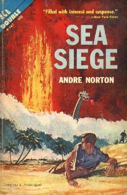 siege andre reading sea siege by andre norton pornokitsch